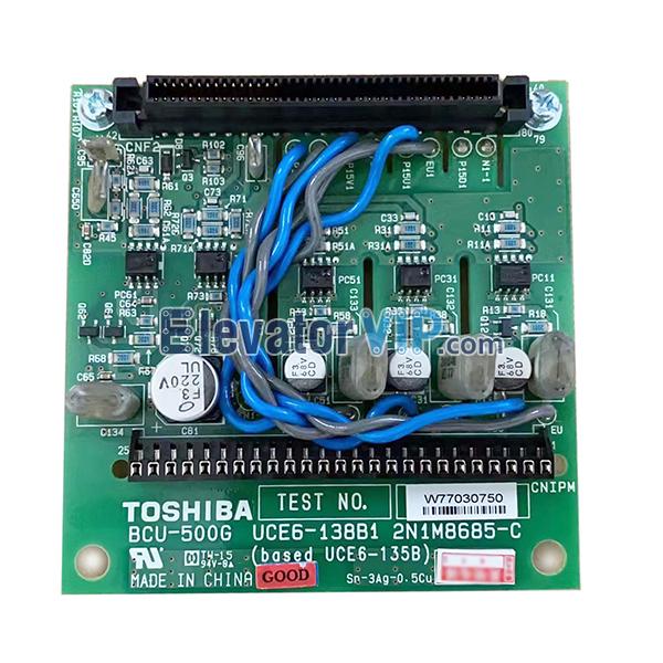 TOSHIBA Elevator CV620 Inverter Board, BCU-500G, UCE6-138B1, 2N1M8685-C, UCE6-135B